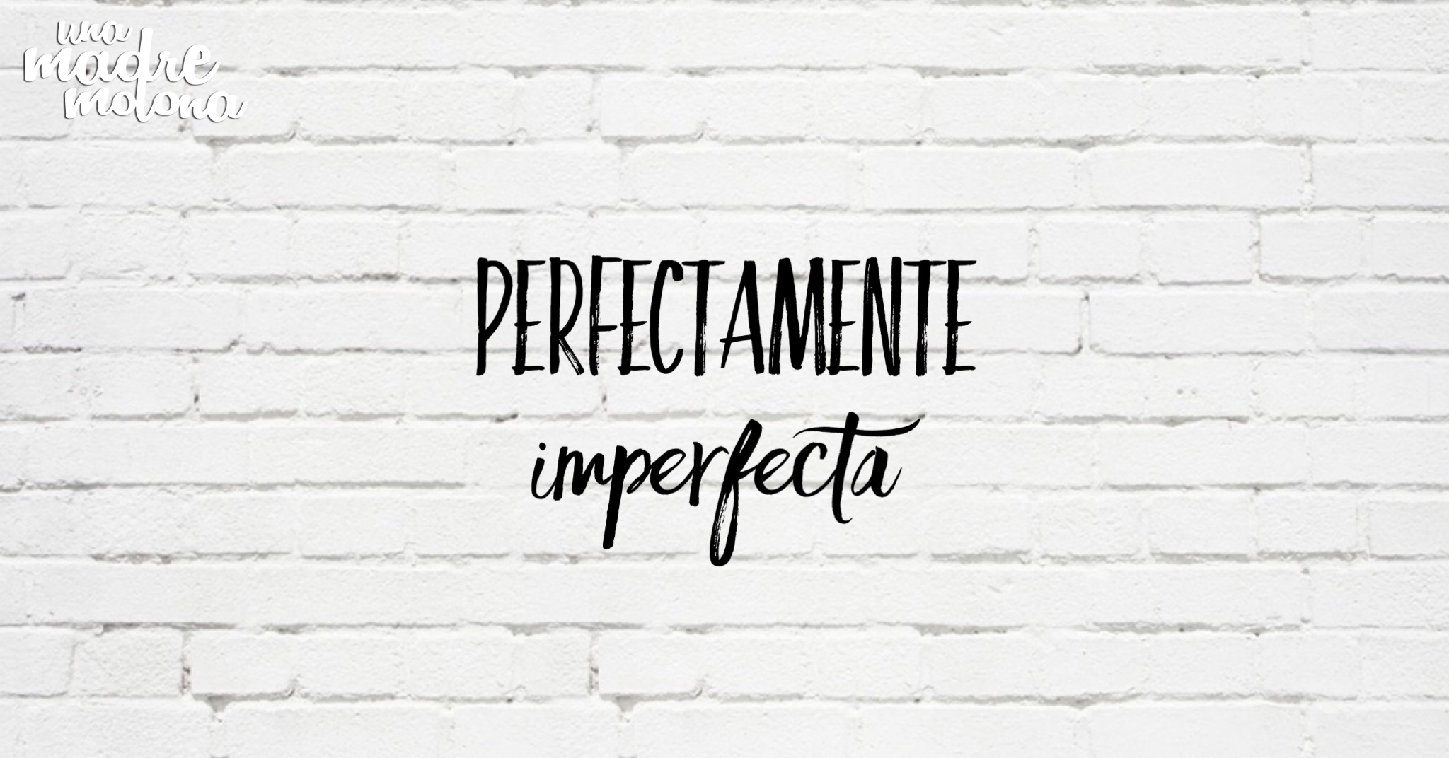 perfectamente_imperfecta